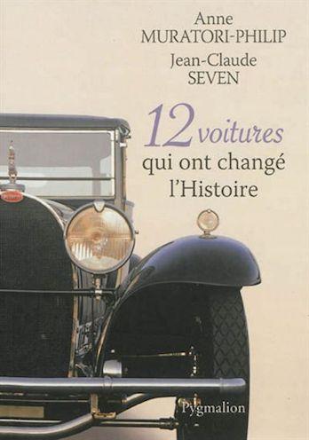 07 les 12 voitures qui ont change l histoire