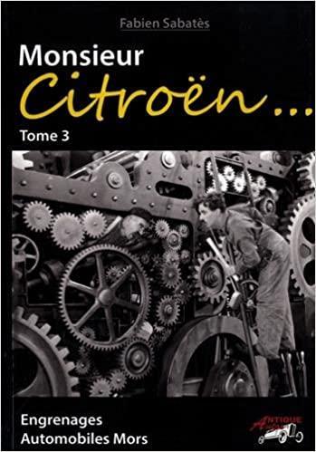 2018 Monsieur Citroën Tome 3