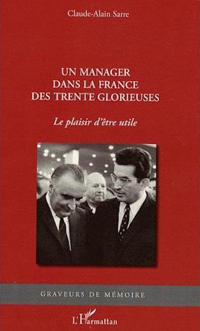 06 un manager dans la france des trente glorieuses