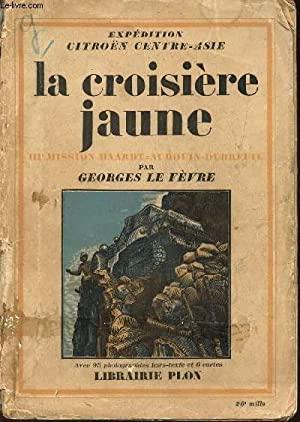 1933 La Croisière jaune Le Fevre Georges