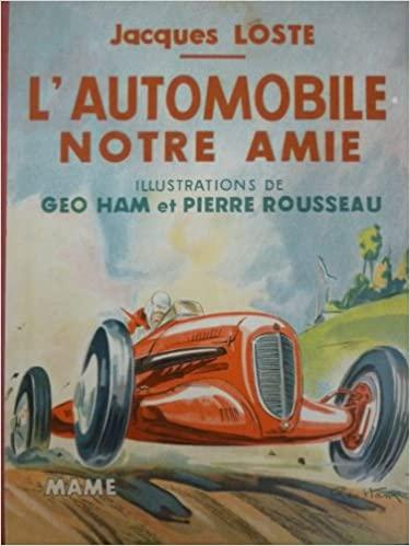 1939 L'Automobile notre amie