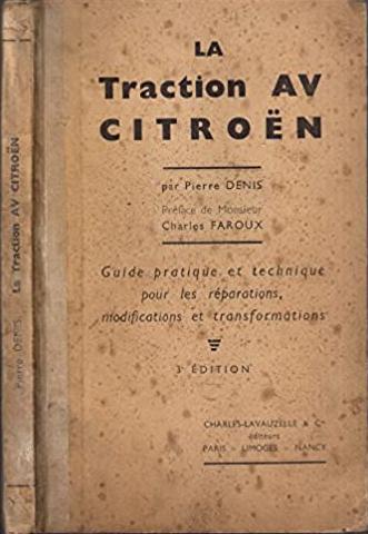 1942 La Traction Avant Citroën 3ème édition