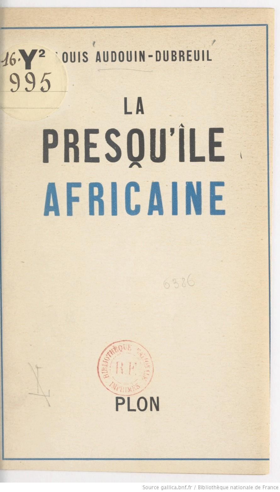 1944 La presqu'ile africaine