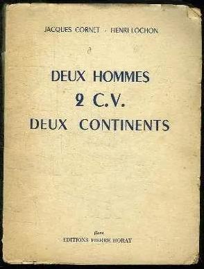 1956 Deux hommes 2CV Deux continents