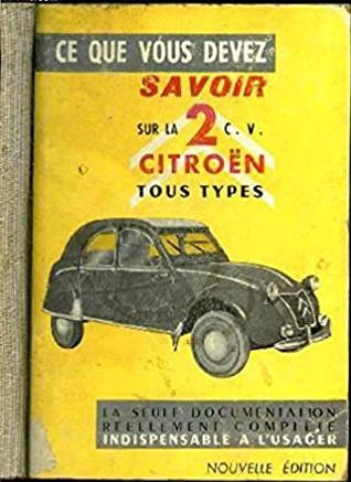 1957 Ce que vous devez savoir sur la 2cv citroen tous types