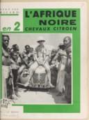 1957 L'Afrique noire en 2CV