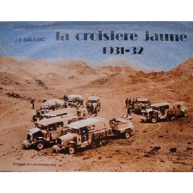 1973 La Croisière jaune 1931 - 32