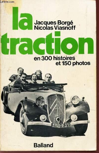 1975 La Traction en 300 histoires et 150 photos