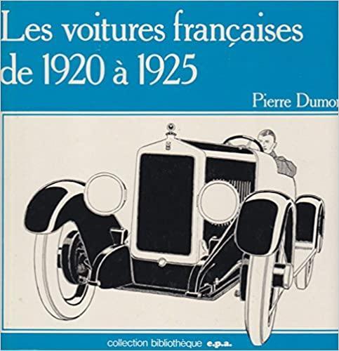 1977 Les voitures françaises de 1920 à 1925