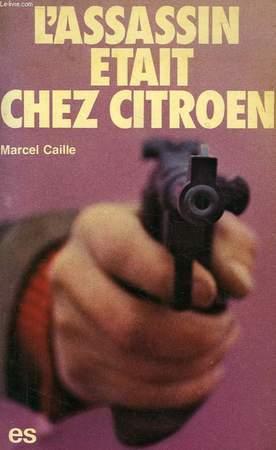1978 L'Assassin était chez Citroën