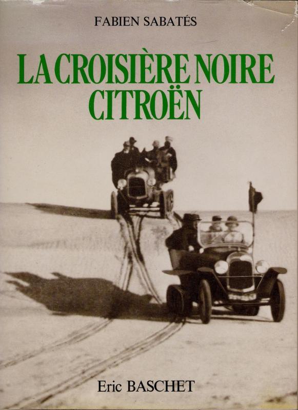 1980 La Croisière Noire Citroën, 1924-1925