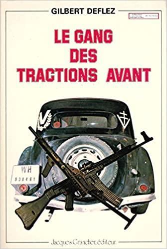 1981 Le gang des Tractions avant