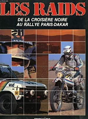 1981 Les raids : De la Croisière Noire au rallye Paris-Alger-Dakar
