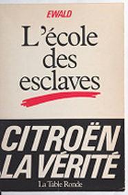 1983 Citroen La vérité l'école des esclaves