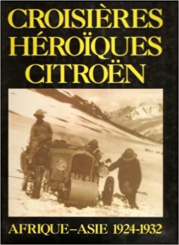 1984 Les croisières héroîques Citroën