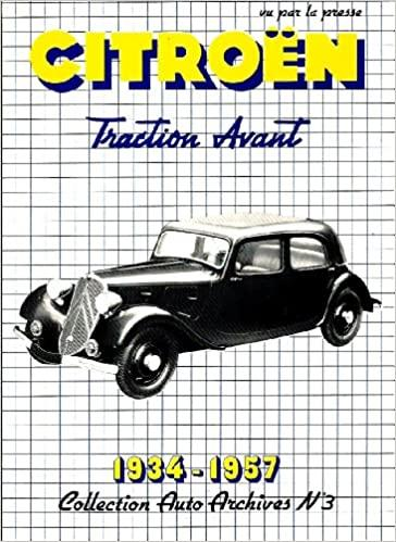 1985 Citroën Traction Avant 1934 - 1957 tome 1