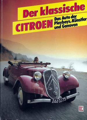 1985 Der klassische Citroën et fabuleuses traction