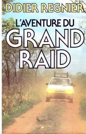 1986 L'Aventure du grand raid