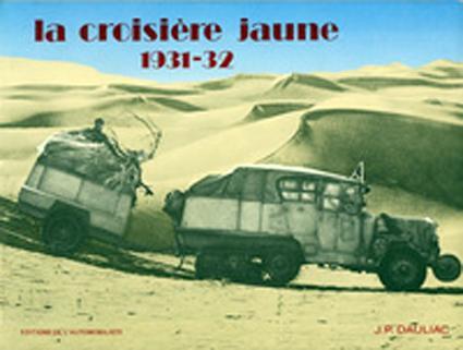 1986 La croisière jaune par Jean Pierre Dauliacauliac