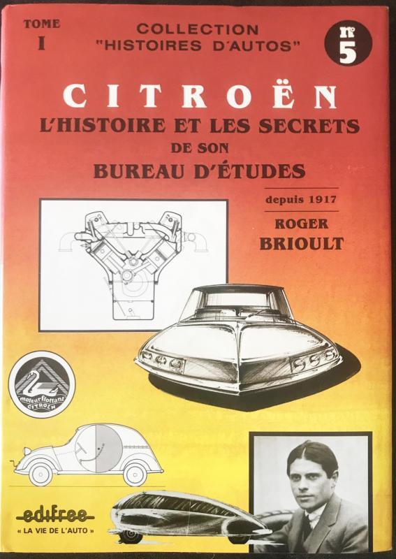1987 Citroën L'Histoire et les secrets de son bureau d'études tome 1