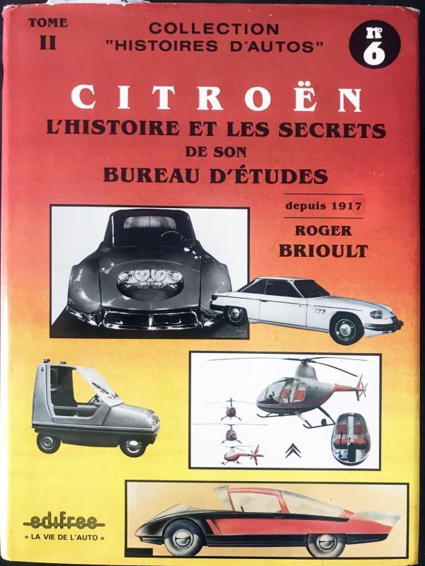 1987 Citroën L'Histoire et les secrets de son bureau d'études tome 2