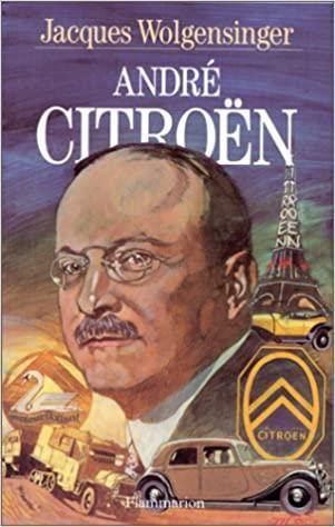 1991 André Citroën de Jacques Wolgensinger