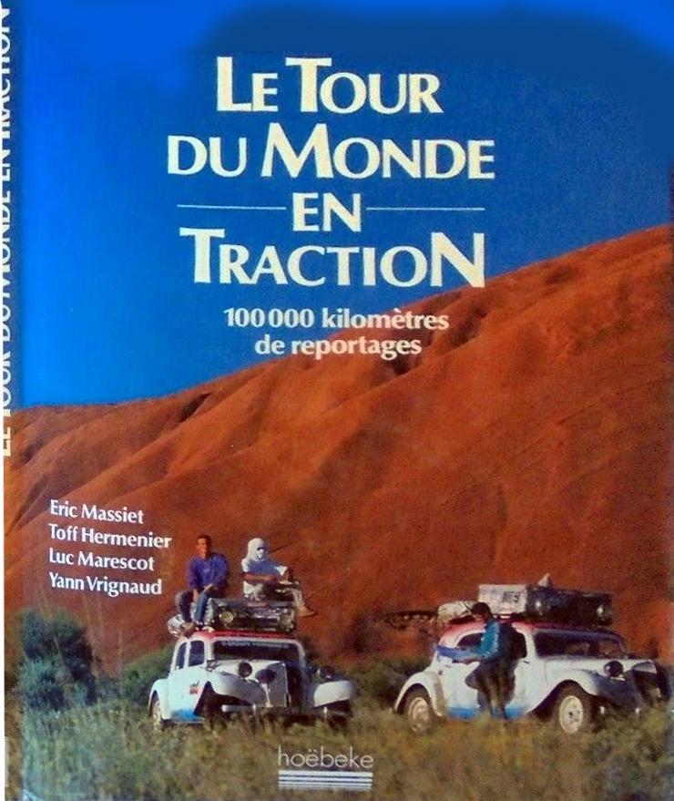 1992 Le tour du monde en Traction
