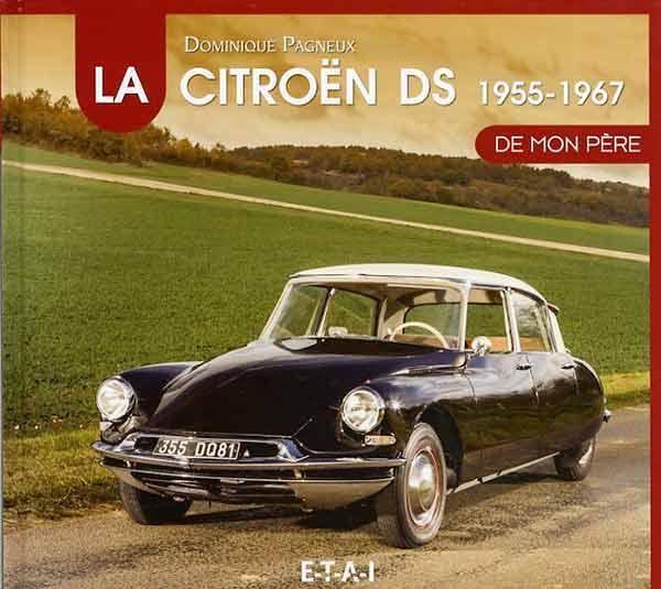1994 La DS Citroën de mon père 1955 - 1967