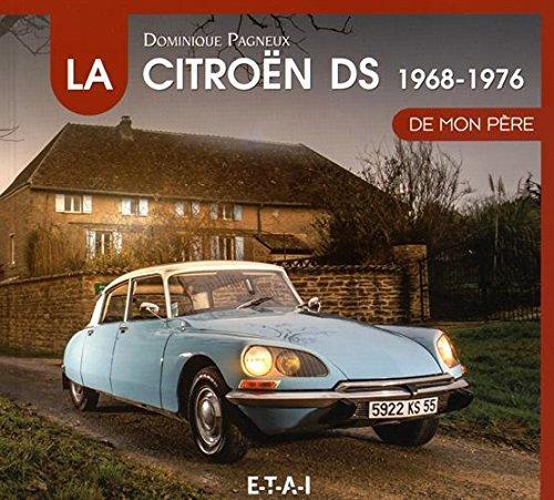1994 La DS Citroën de mon père 1968 - 1975