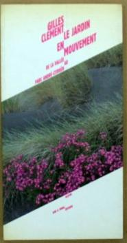 1994 Le jardin en mouvement