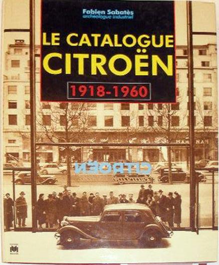 1995 Le catalogue André Citroën 1918-1960