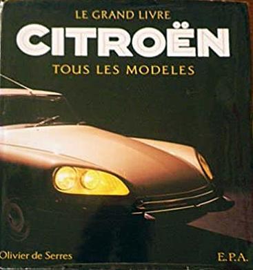 1996 Le Grand livre Citroën - Tous les modèles