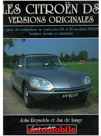 1996 Les Citroën DS versions originales le guide du restaurateur de John Reynolds