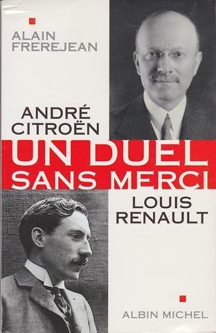 1998 Un duel sans merci - André Citroën - Louis Renault
