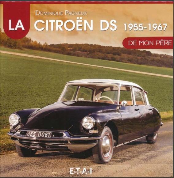 1998 La DS Citroën (1955 - 1967) de mon père
