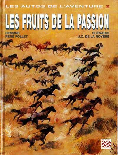 1998 Les autos de l'aventure - Les fruits de la Passion