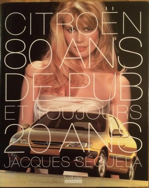 1999 Citroën 80 ans de pub