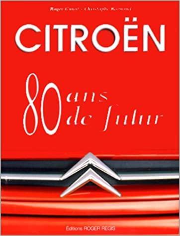 1999 Citroën 80 ans de futur