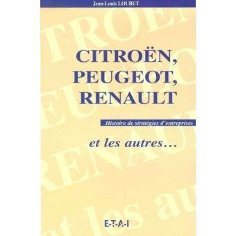 1999 Citroën Peugeot Renault et les autres