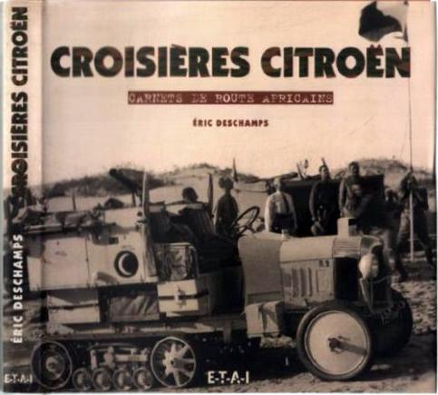 1999 Croisières Citroën carnets de route africains