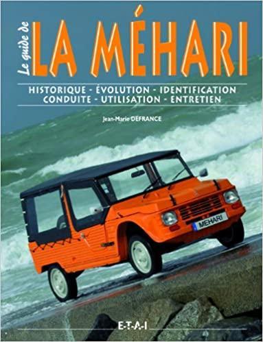 1999 Le guide de la Méhari