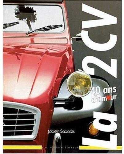 2000 La 2CV 40 ans d'amour