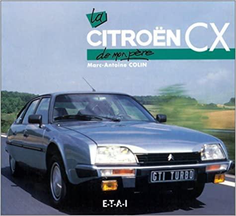 2000 La CX de mon père