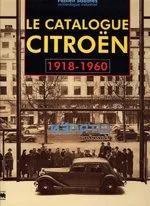 2000 Le catalogue André Citroën 1918 - 1960