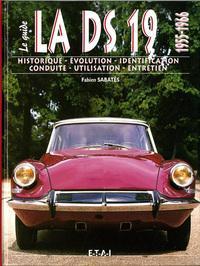 2001 Le guide de la DS 1955 1966