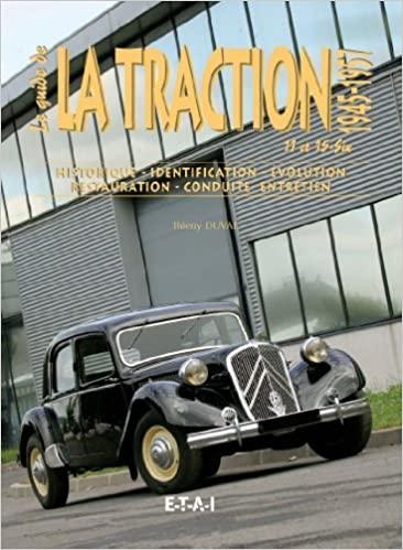 2001 La Traction - Le Guide 1945 - 1957