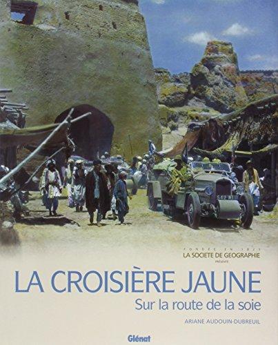 2002 La croisière jaune Ariane Audouin-Dubreil