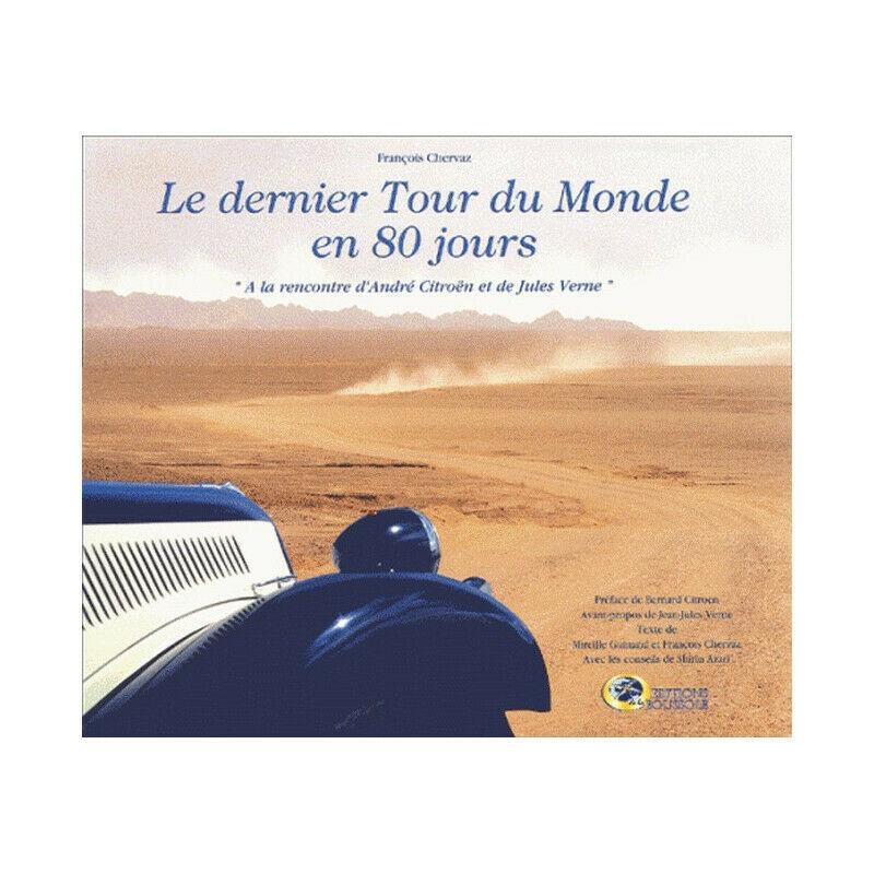 2002 Le dernier tour du monde en 80 jours