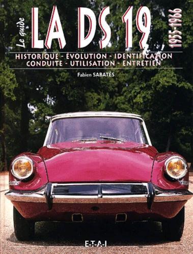2002 Le guide de la DS 1966 - 1975