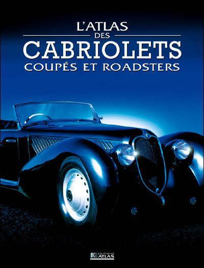 2003 l'Atlas des cabriolets coupés et roadsters